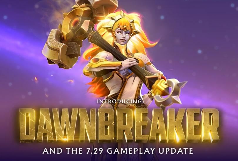 بروزرسانی گیمپلی 7.29 و Dawnbreaker